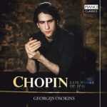 georgijs osokins chopin late works